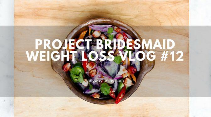 Project Bridesmaid #12